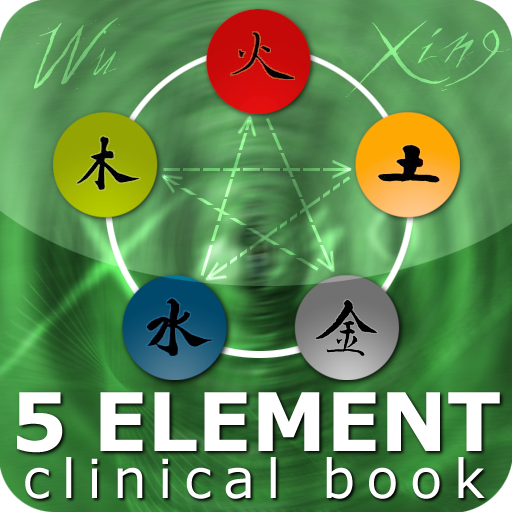Five Element Clinical Reference